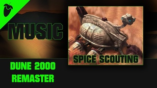 DUNE 2000 | Remaster | Music |Spice Scouting by Flamedragonz