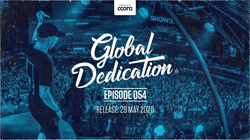 COONE - GLOBAL DEDICATION 054 | Hardstyle Podcast