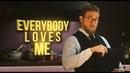 Raymond Smith | everybody loves me The Gentlemen