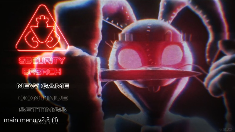 FIVE NIGHTS AT FREDDY'S Security Breach Menu FANMADE V4 ⚠