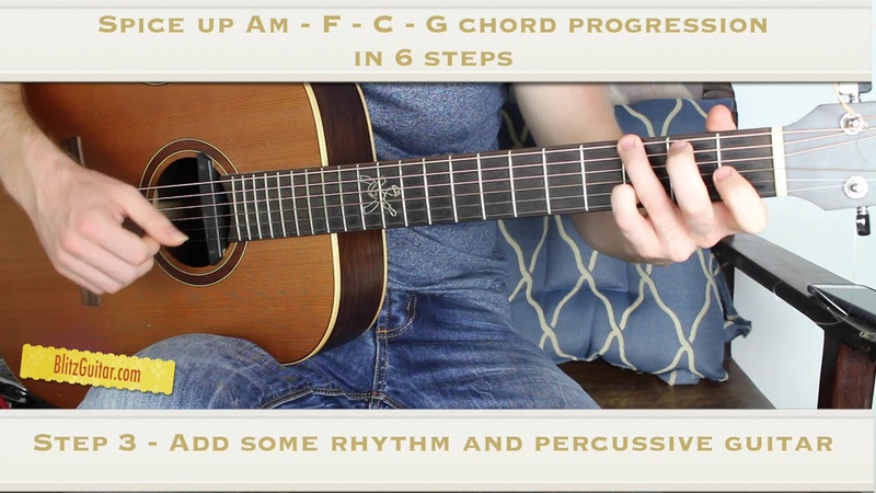 Spice up Am - F - C - G Chord Progression in 6 Steps