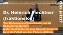Dr. Heinrich Fiechtner Der Alt-Kommunist Kretschmann und die Alt-Stasi Merkel Aras ruft Polizei
