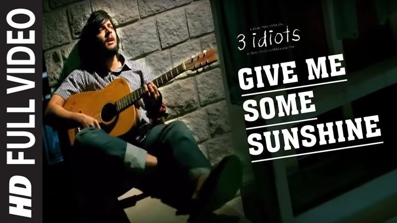 Give Me Some Sunshine Full Video 3 Idiots Aamir Khan Kareena Kapoor R Madhavan Sharman Joshi