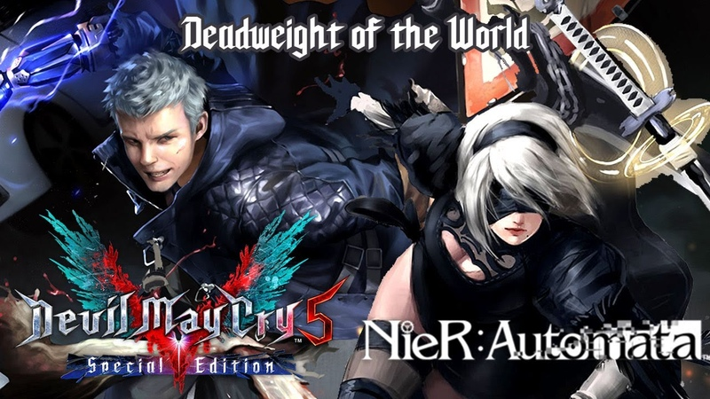 Deadweight of the World Devil Trigger x Weight of the World DMC 5 x Nier Automata