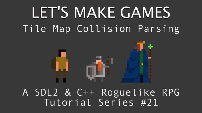 How To Make A Game 21 2D Tile Map Collision Parsing in C And SDL2 Tutorial