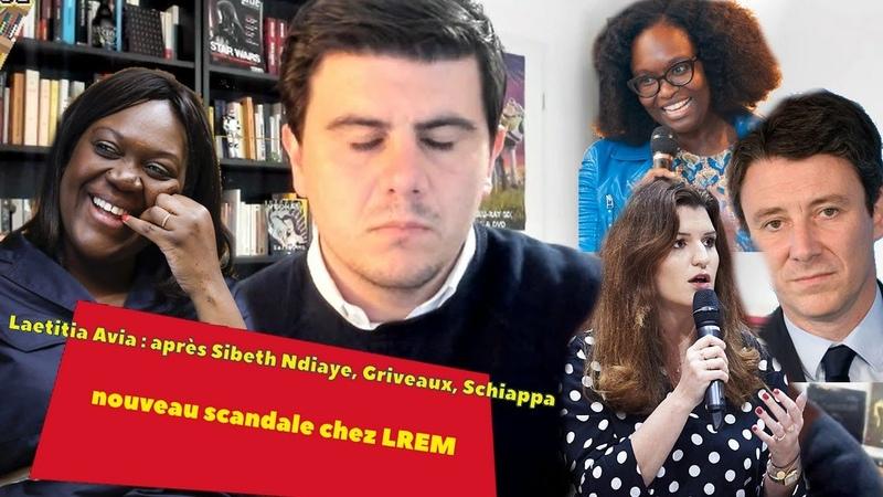Laetitia Avia après Sibeth Ndiaye Griveaux et Schiappa nouveau scandale chez LREM extrait