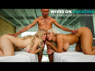 Wives On Vacation Casca Akashova, London River - Naughty America - September 26, 2020 New Porn Milf Big Tits Ass Sex HD Brazzers