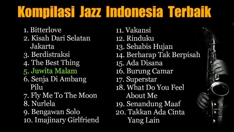 Kumpulan Lagu Jazz Indonesia Full Album Kompilasi Terbaik 2020 Lagu Pengantar Tidur