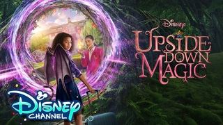 Official Trailer 🎥 | Upside Down Magic | Disney Channel