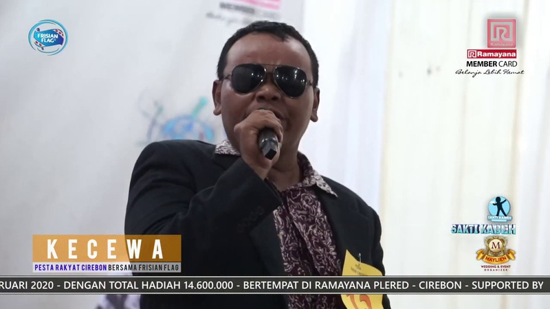 KECEWA AKBAR ILAHI PESERTA NO 13 BABAK FINAL SINGING COMPETITION PESTA RAKYAT CIREBON