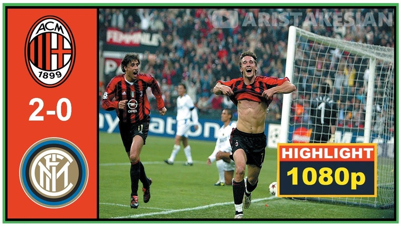 AC Milan v Inter Milan 2 0 UCL 06 04 2005 QUARTER FINAL FLASHBACK FULL HD 1080p