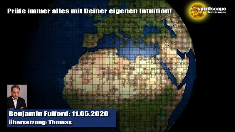 Benjamin Fulford 11.05.2020 (Deutsche Fassung / Echte Lesung)