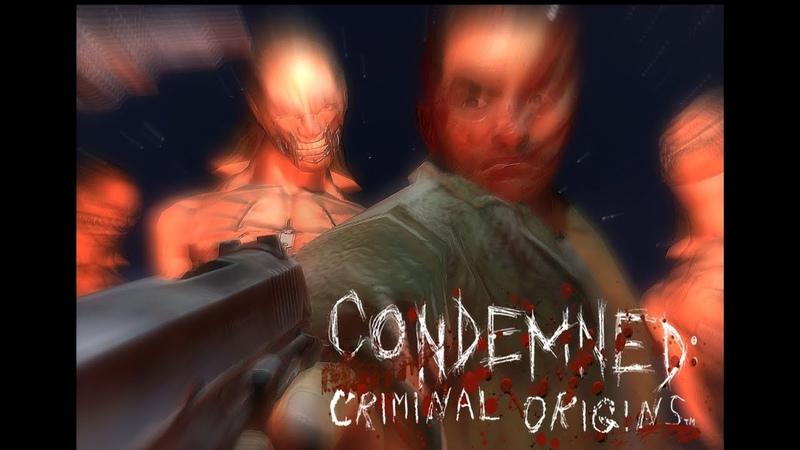 Да кто такой этот ваш Condemned Кондемнед балин Обзор Condemned Criminal Origins