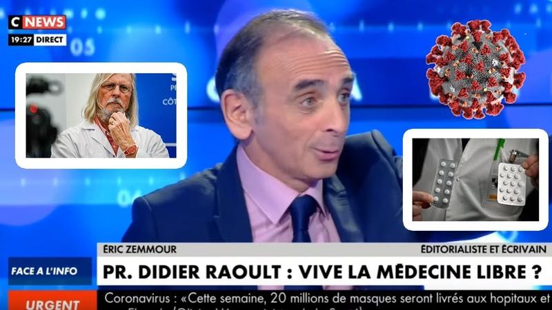 Éric Zemmour balance tout sur le Dr Didier Raoult et parle de son traitement à la chloroquine