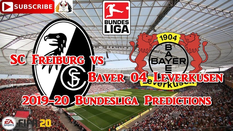 SC Freiburg vs Bayer 04 Leverkusen 2019 20 German Bundesliga Predictions FIFA 20