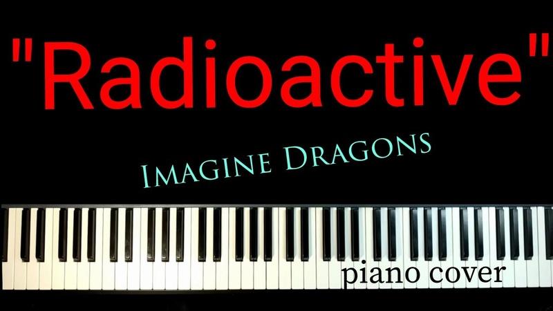 Imagine Dragons Radioactive Piano cover sheet music