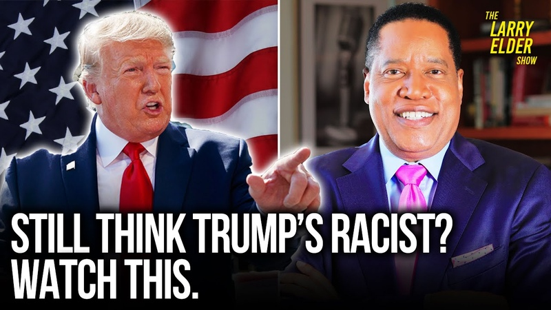 How Racist is Trump Toward Black Americans Larry Elder Show