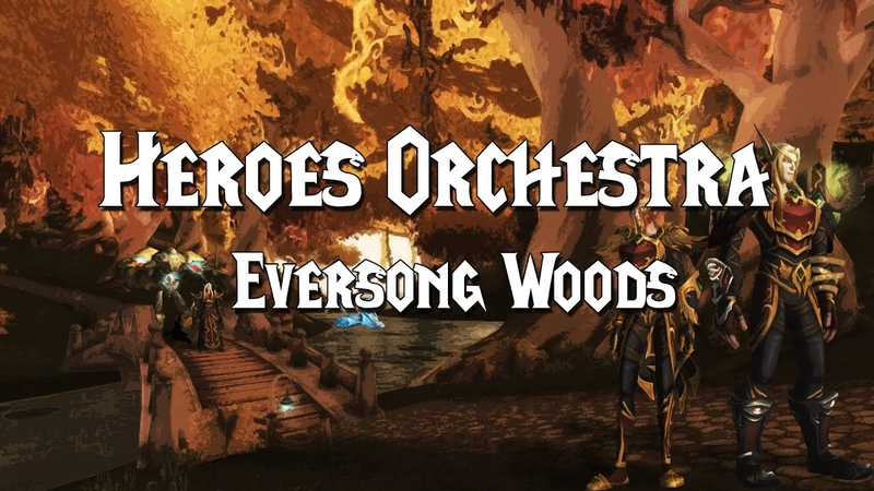 Heroes Orchestra Eversong Woods from World of Warcraft