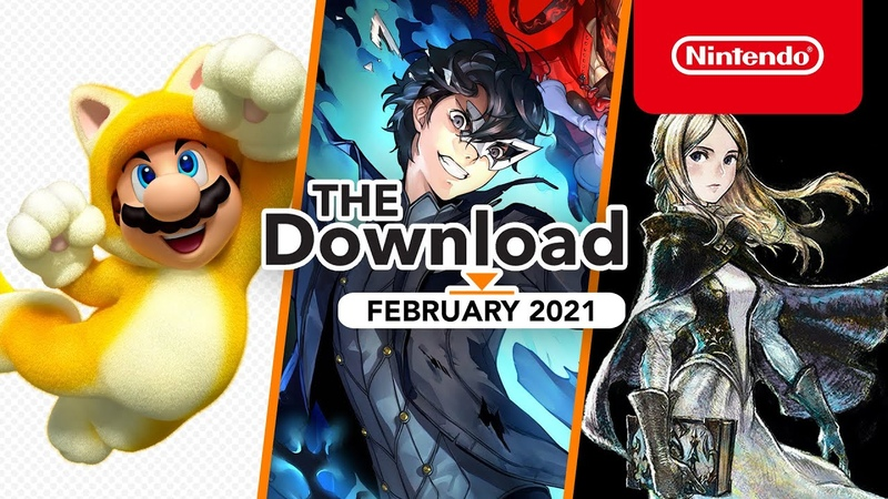 The Download - February 2021 - Super Mario 3D World Bowser's Fury, Bravely Default II and more!