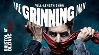 The Grinning Man | Bristol Old Vic At Home | Official Full-Length Show