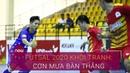 Futsal 2020: Cơn mưa bàn thắng ngày đầu khởi tranh | VTC Now