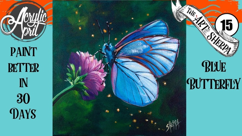 Blue butterfly Easy Daily Painting Step by step Acrylic Tutorials Day 15 AcrylicApril2020