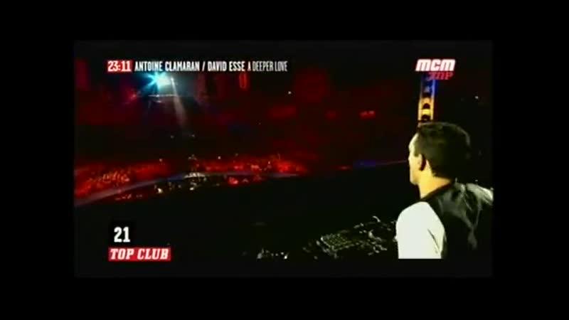 ANTOINE CLAMARAN DAVID ESSE A Deeper Love MCM TOP TOP MIX