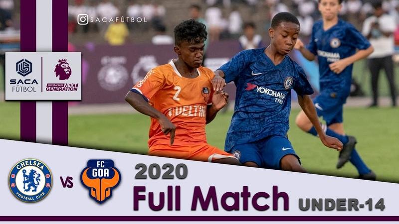 Chelsea FC vs FC Goa Next Gen Mumbai Cup 2020 U-14