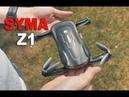 SYMA Z1 Foldable FPV Drone Review