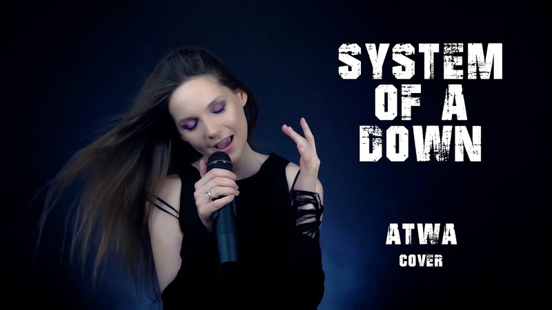 SYSTEM OF A DOWN - A.T.W.A. (Cover by Helena Wild ft. SoundBro)