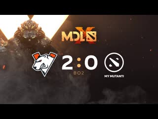 2:0 MY MUTANTI, MDL Chengdu Major Qualifier bo2