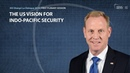 The US vision for Indo-Pacific security | IISS Shangri-La Dialogue 2019