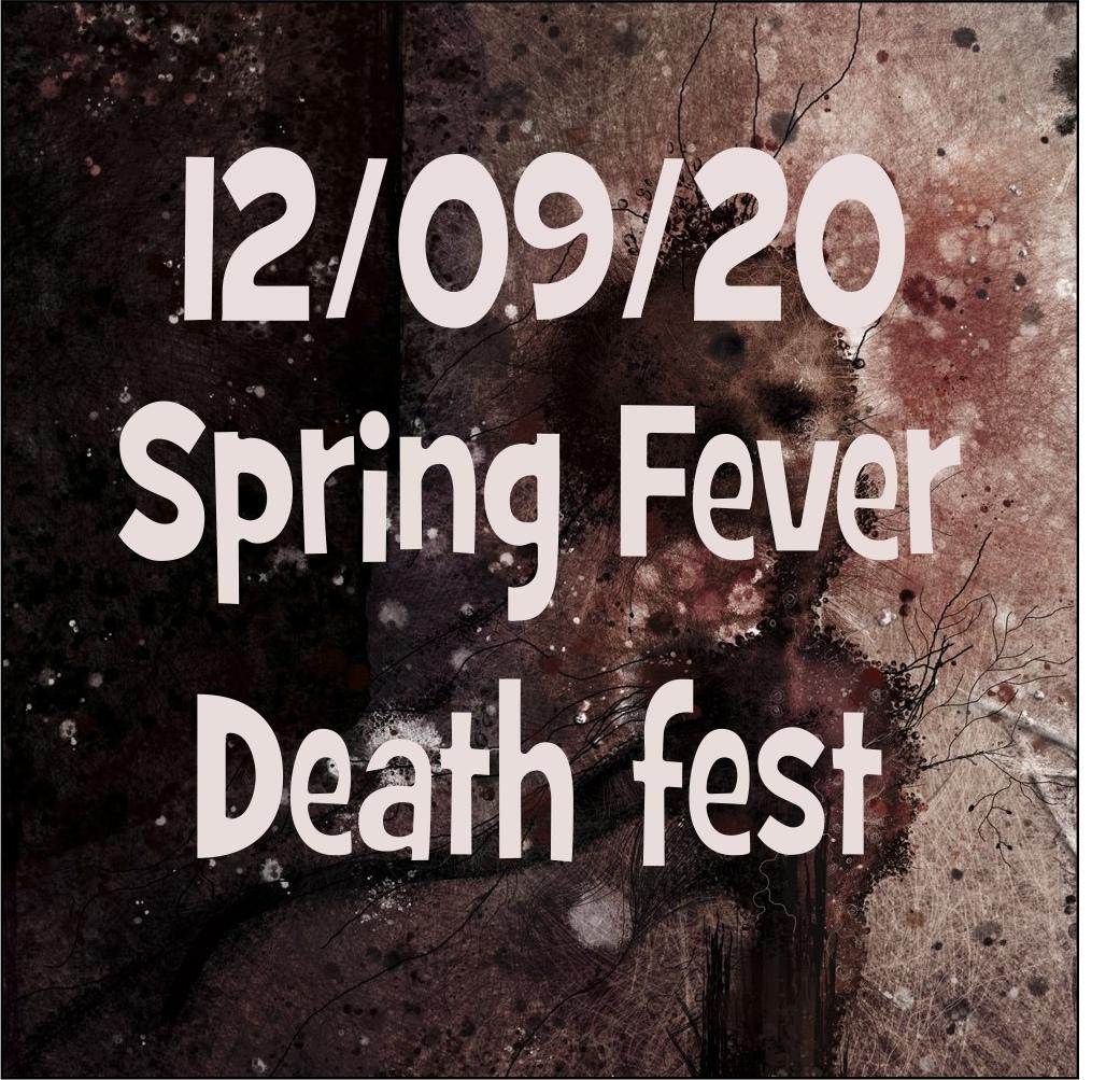 Афиша Москва Spring Fever Death fest / 12/09/20 / Peak Sound