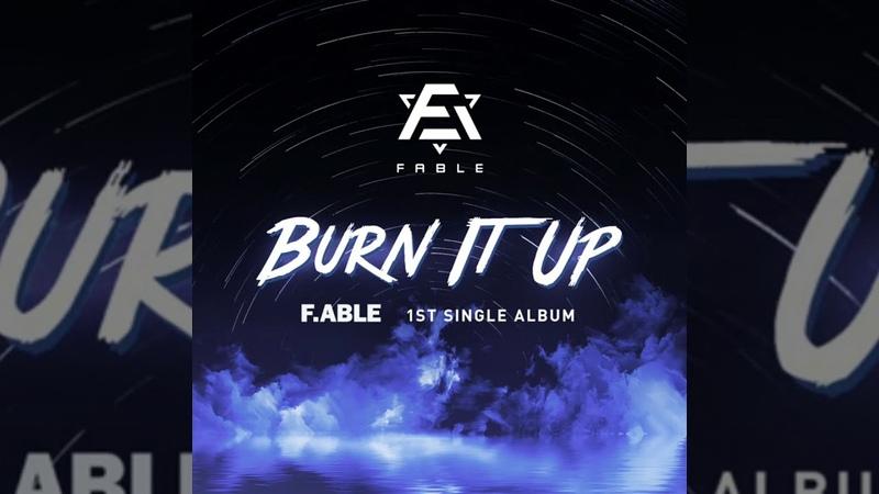 Burn It Up audio 페이블 으랏차 오디오