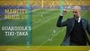 Build up Man City   Guardiola's tiki-taka   De Bruyne