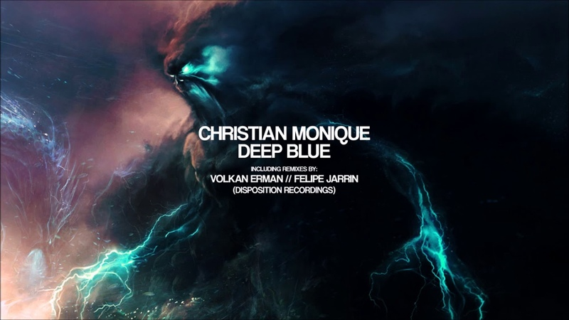 Christian Monique Deep Blue Volkan Erman Night Mix Disposition Recordings