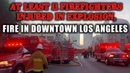 🔴LIVE NOW SATURDAY MAY 16 2020: At least 10 firefighters injured in explosion, fire in downtown L.A