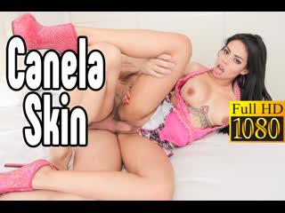 Canela Skin милфа большие сиськи big tits Трах, all sex, porn, big tits, Milf, инцест, порно blowjob brazzers секс анальное