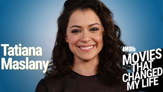 Episode 6: Tatiana Maslany | MOVIES THAT CHANGED MY LIFE PODCAST