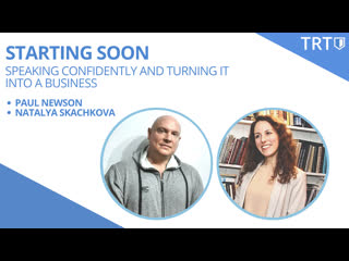Podcast #25 | Speaking confidently and turning it into a business (Paul Newson & Natalya Skachkova)