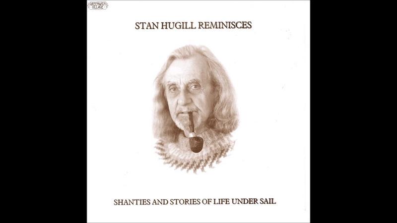 Stan Hugill Reminisces 1980 Full Album