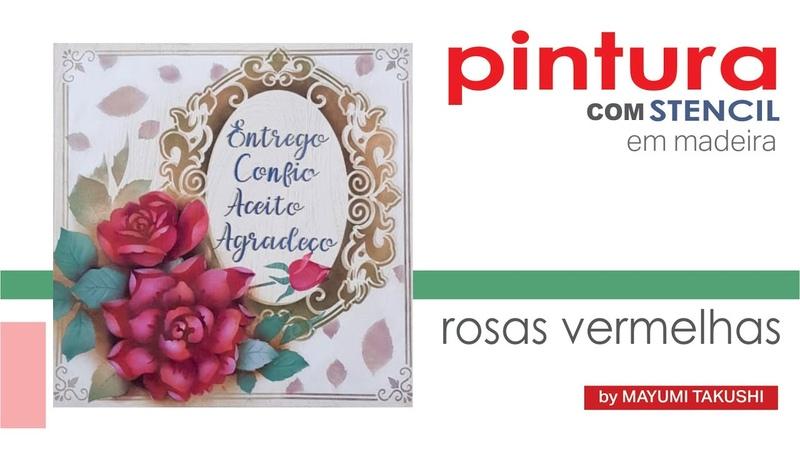 Live 16 06 20 Pintura em Madeira Rosas Vermelhas Mayumi Takushi Stencil OPA CRIANDO ARTE