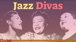 The Very Best of Jazz Divas: Billie Holiday, Ella Fitzgerald, Mildred Bailey