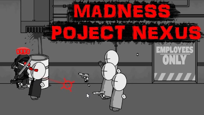 MADNESS PROJECT NEXUS EPISODE I начало