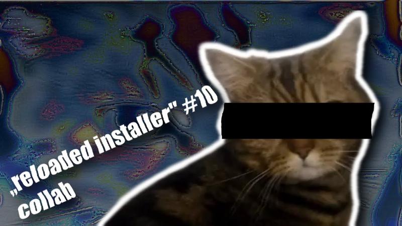 Reloaded installer 10 collab
