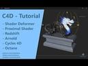 Shader Deformer - Redshift, Cycles 4D, Arnold, Octane
