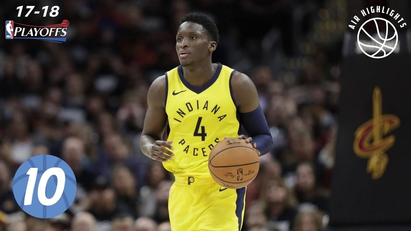 BratskBasket Victor Oladipo Top 10 Plays from 2018 NBA Playoffs