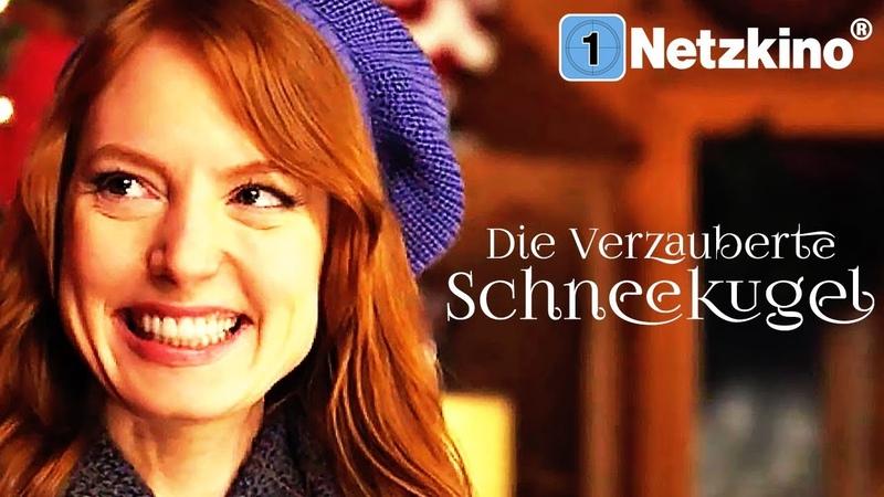Die verzauberte Schneekugel Weihnachtsfilme Deutsch ganzer Film ganze Weihnachtsfilme *HD*